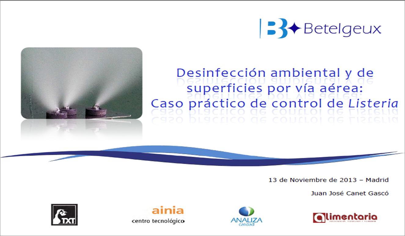 Desinfección ambiental y de superficies por vía aérea: Caso práctico de control de Listeria