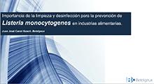 Importancia de la limpieza y desinfección para la prevención de Listeria monocytogenes en industrias alimentarias