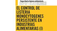 El control de Listeria monocytogenes persistente en industrias alimentarias (I)