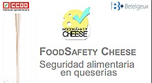 Materiales del proyecto Food Safety Cheese. Seguridad alimentaria en queserías