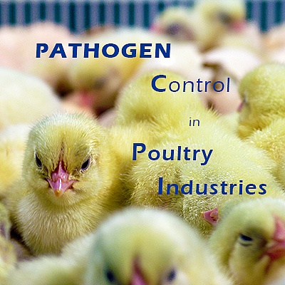 PATHOGEN CONTROL IN POULTRY INDUSTRIES